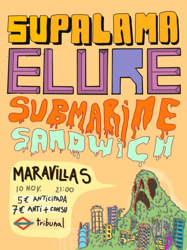 Triple cartel lleno de energía y juventud: Elure + Supalama + Submarine Sandwich
