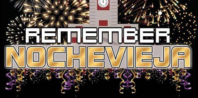 Damos la bienvenida al nuevo año con unaGran FiestaNochevieja Remember 2018