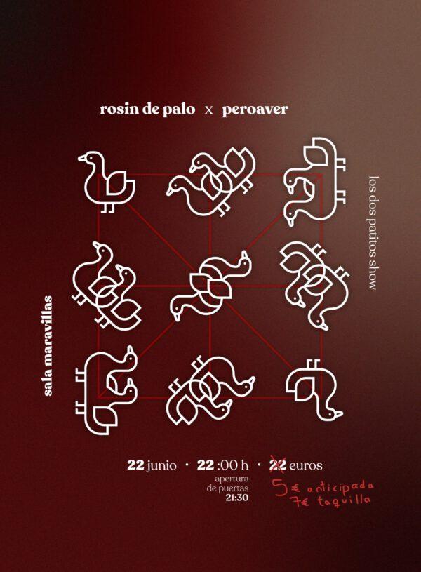 Rosín de Palo + Peroaver