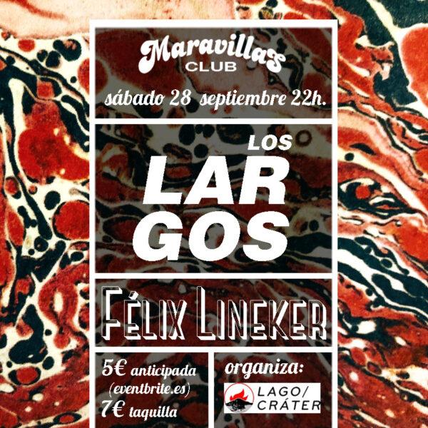 Los Largos vienen de bandas como Los Antideslizantes, Picamato, Los Wilds, Litoral o Monserrat
