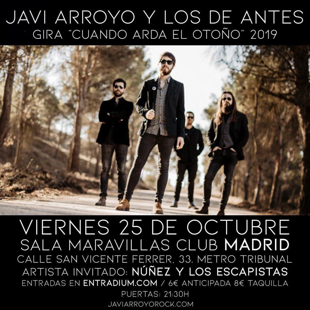 """Javi Arroyo y Los de Antes hacen parada en Madrid dentro de su gira de presentación de su segundo disco """"Cuando Arda el Otoño"""""""