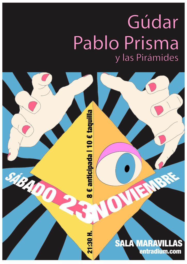 Gúdar + Pablo Prisma y las Pirámides: Pop del culto en Maravillas Club