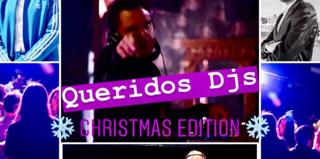 Queridos Djs Christmas Edition