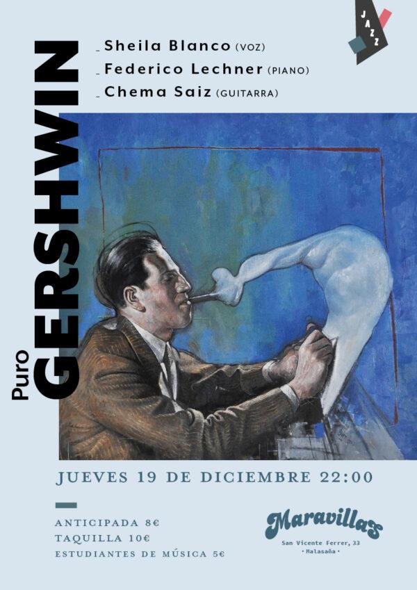 Puro Gershwin con Sheila Blanco, Federico Lechner y Chema Saiz