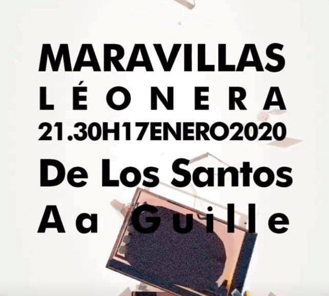 Leónera presenta a De los Santos + Aa Guille