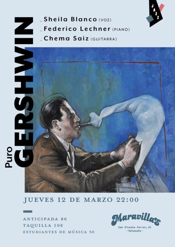Puro Gershwin en Maravillas Club con Sheila Blanco, Federico Lechner y Chema Saiz
